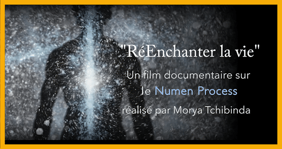 Film Documentaire Numen Process RéEnchanter la Vie