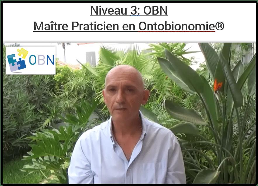 OBN Niveau 3 Maître Praticien en Ontobionomie